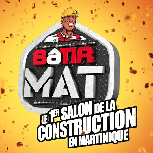 BATIRMAT 1er salon de la construction en Martinique